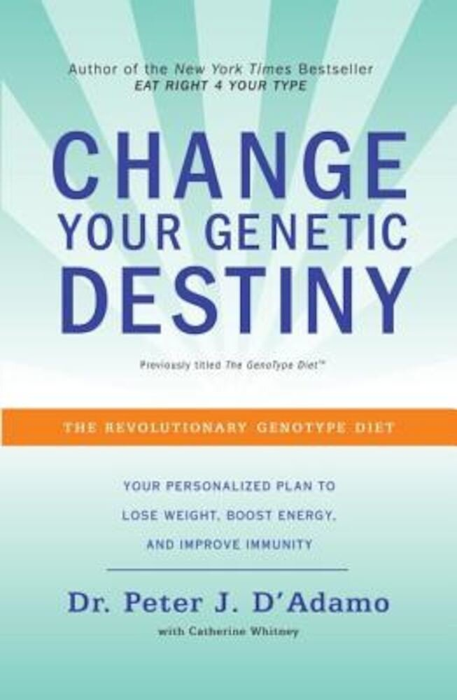 Change Your Genetic Destiny, Paperback