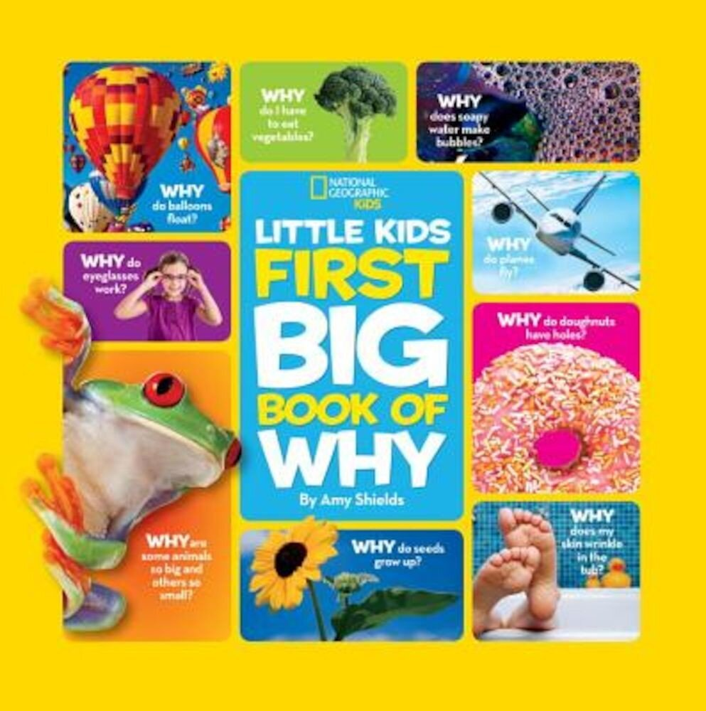 National Geographic Little Kids First Big Book of Why, Hardcover