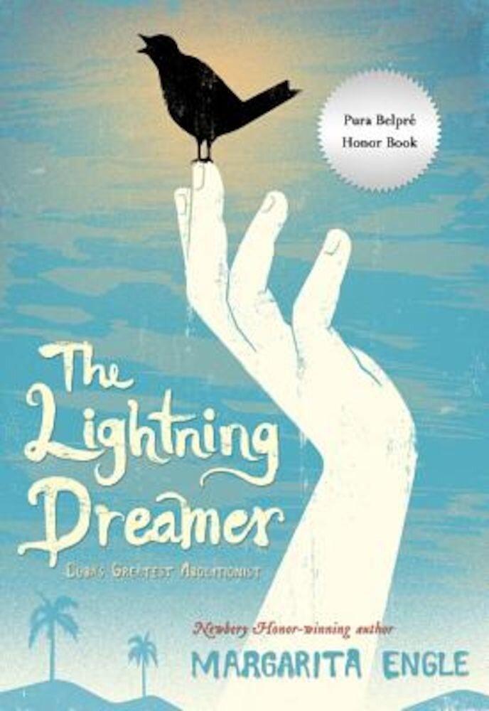 The Lightning Dreamer: Cuba's Greatest Abolitionist, Paperback