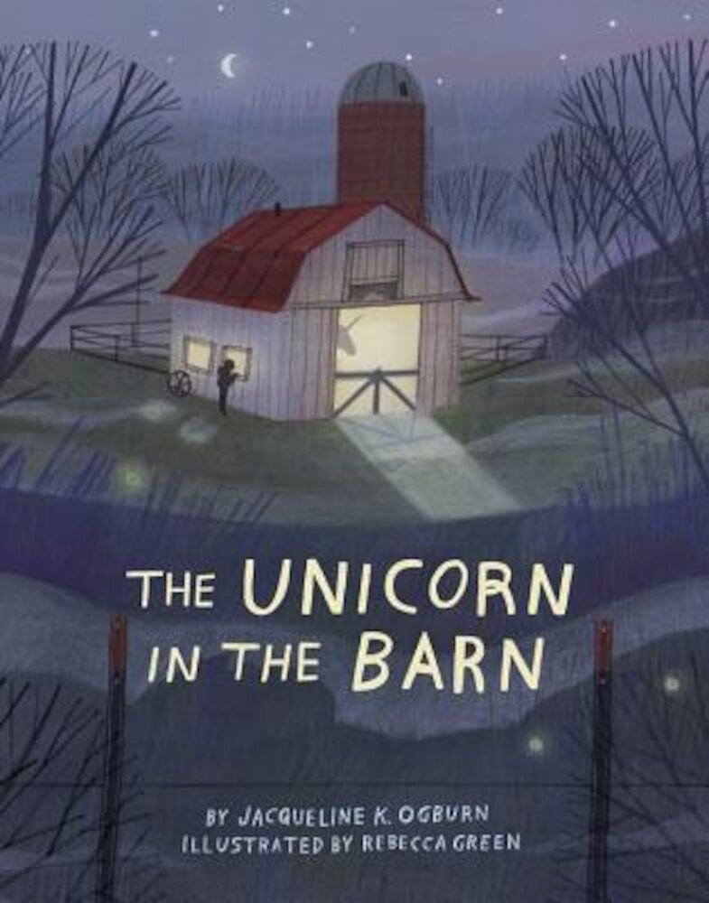 The Unicorn in the Barn, Hardcover