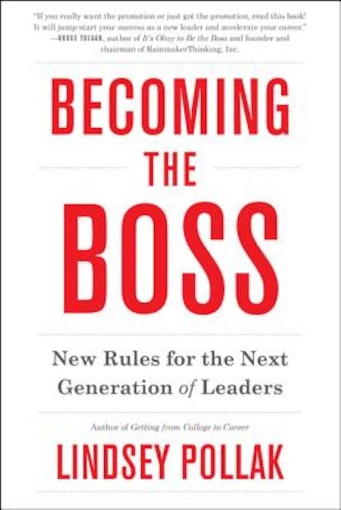 Becoming the Boss: New Rules for the Next Generation of Leaders, Paperback