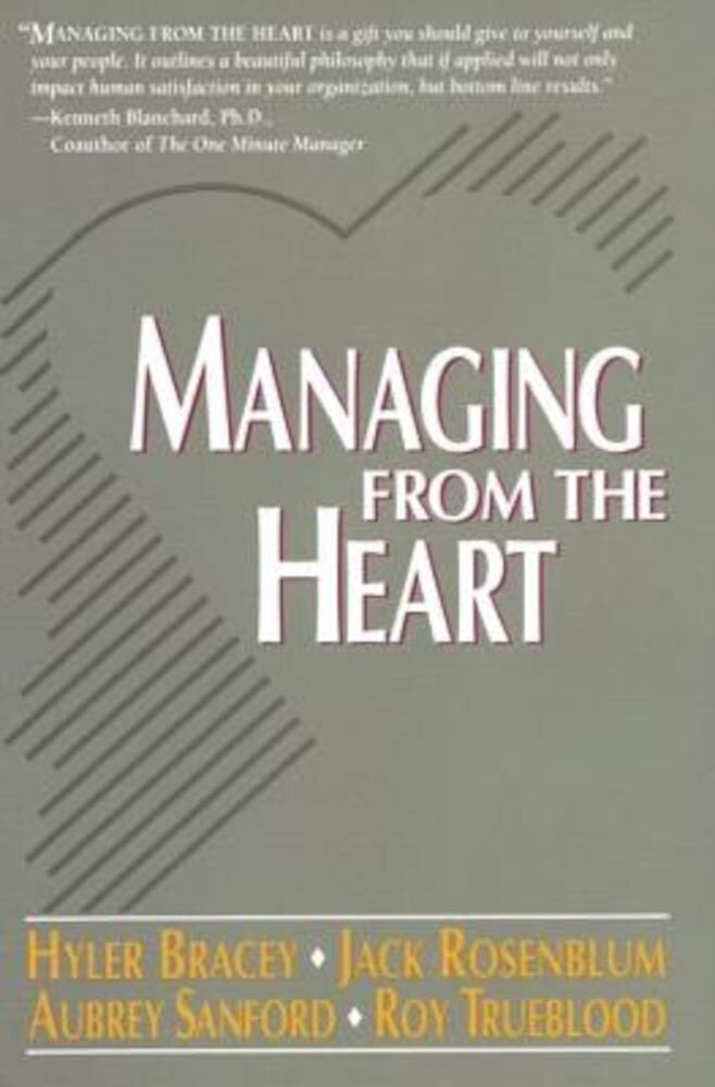 Managing from the Heart, Paperback