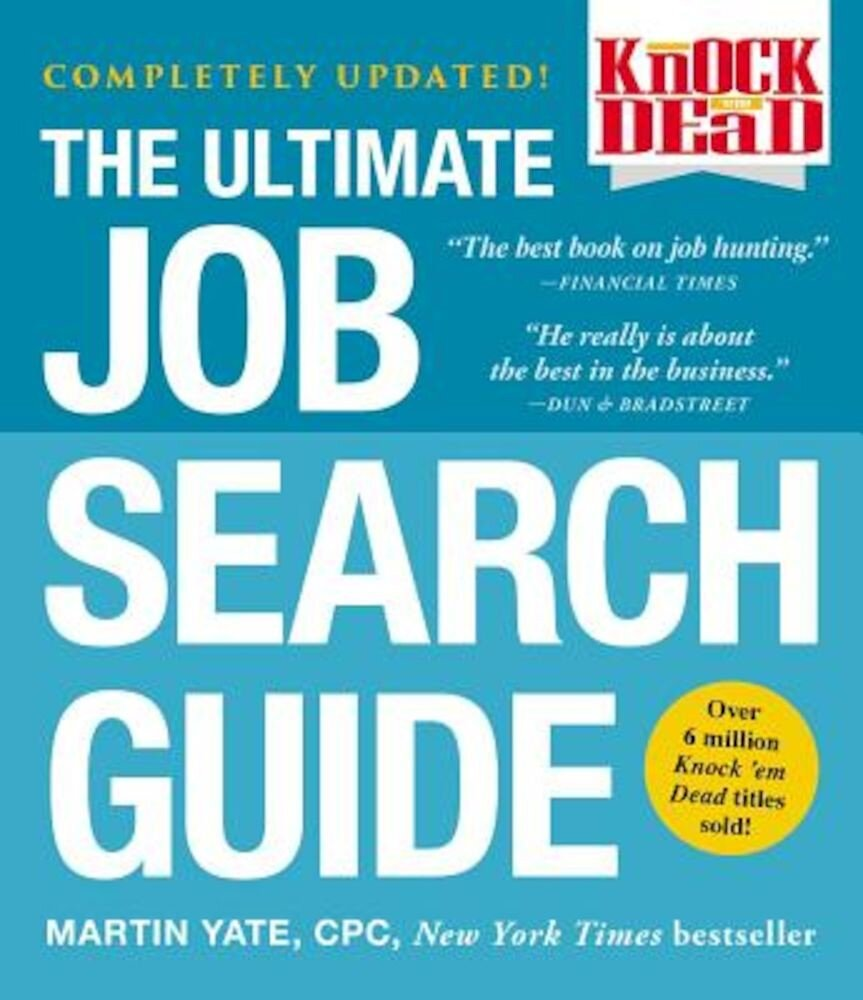 The Ultimate Job Search Guide, Paperback