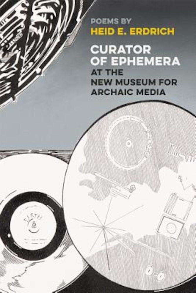 Curator of Ephemera at the New Museum for Archaic Media, Paperback