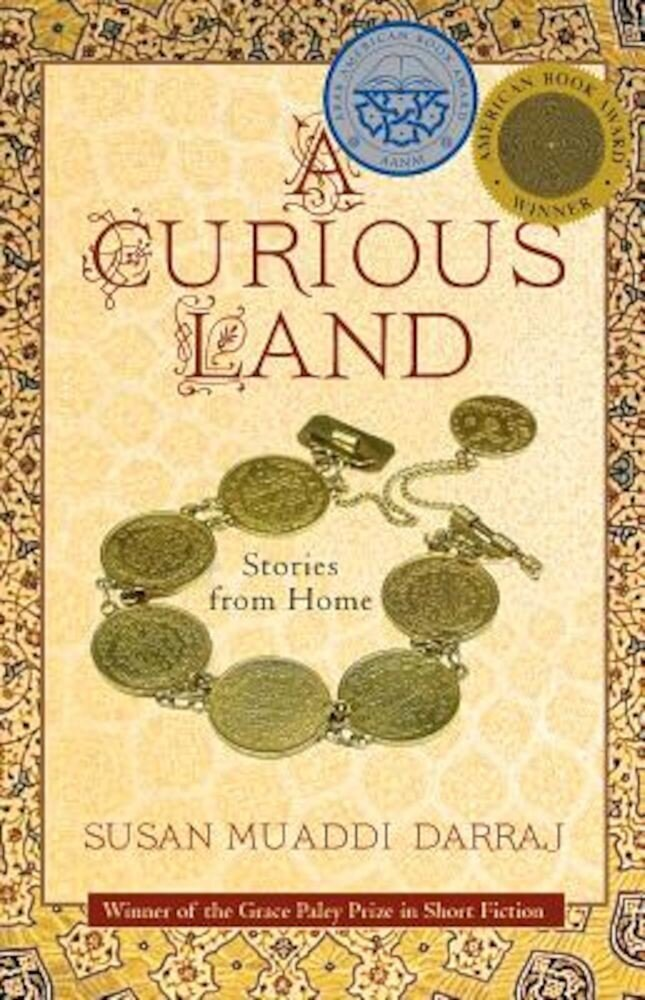 A Curious Land: Stories from Home, Paperback