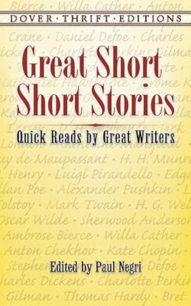 Great Short Short Stories: Quick Reads by Great Writers, Paperback