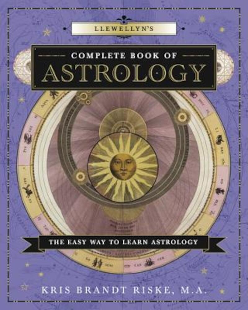Llewellyn's Complete Book of Astrology: The Easy Way to Learn Astrology, Paperback