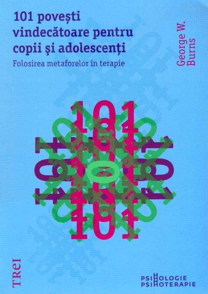 Coperta Carte 101 povesti vindecatoare pentru copii si adolescenti. Folosirea metaforelor in terapie