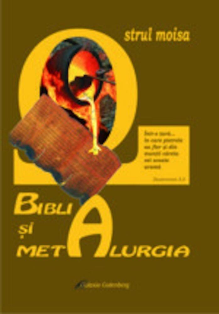 Coperta Carte Biblia si metalurgia