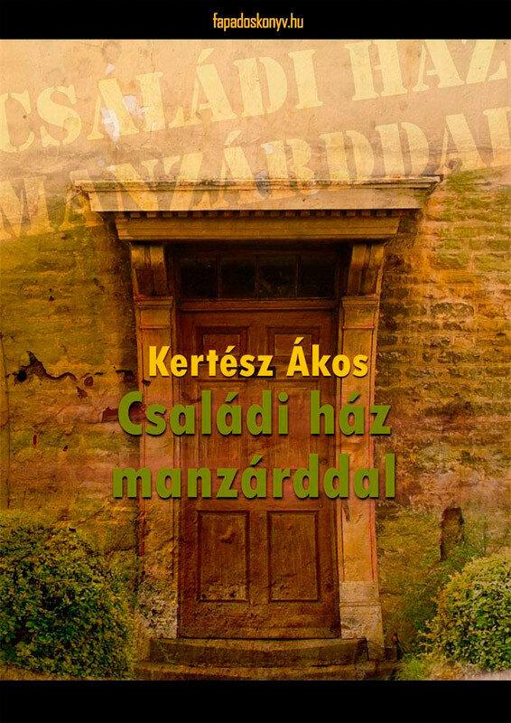 Csaladi haz manzarddal (eBook)