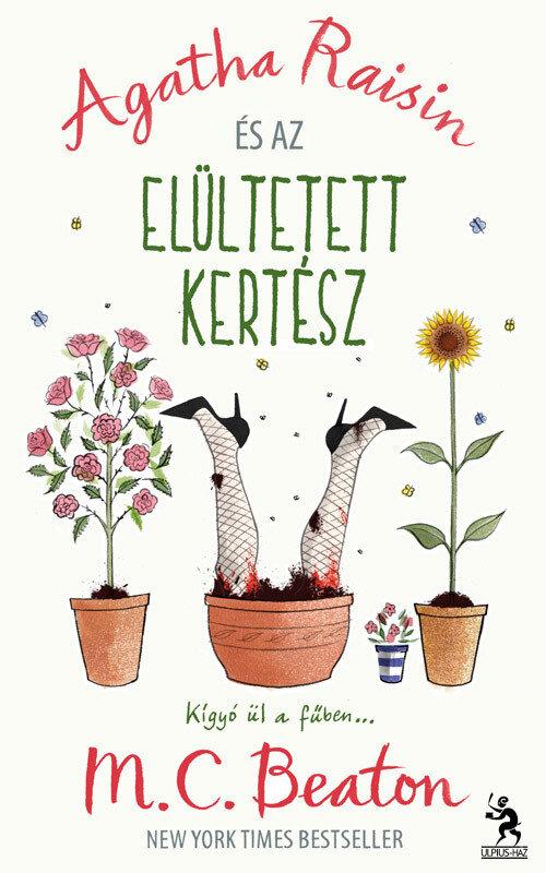 Agatha Raisin es az elultetett kertesz (eBook)