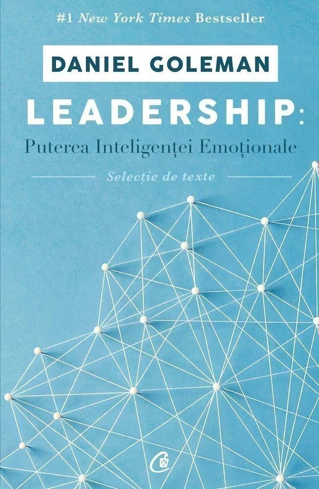 Leadership: Puterea inteligentei emotionale - selectie de texte