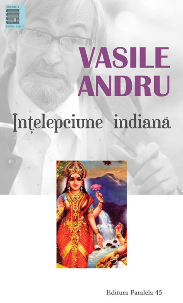 Coperta Carte Vasile Andru. Intelepciune indiana. Ed. 2