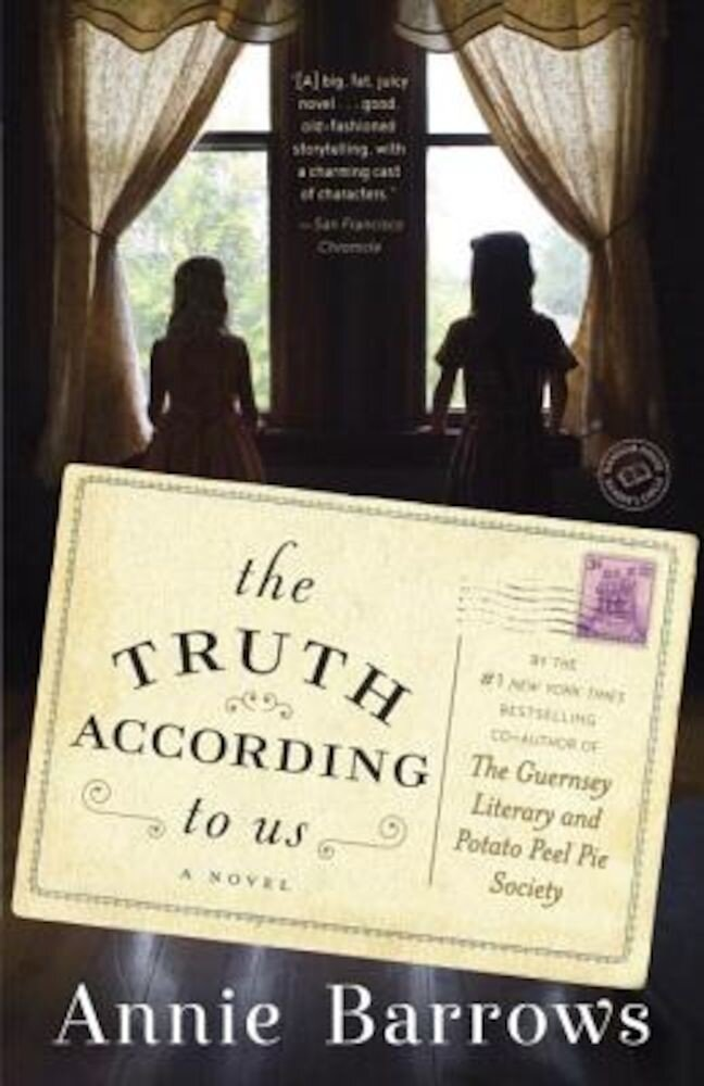 The Truth According to Us, Paperback