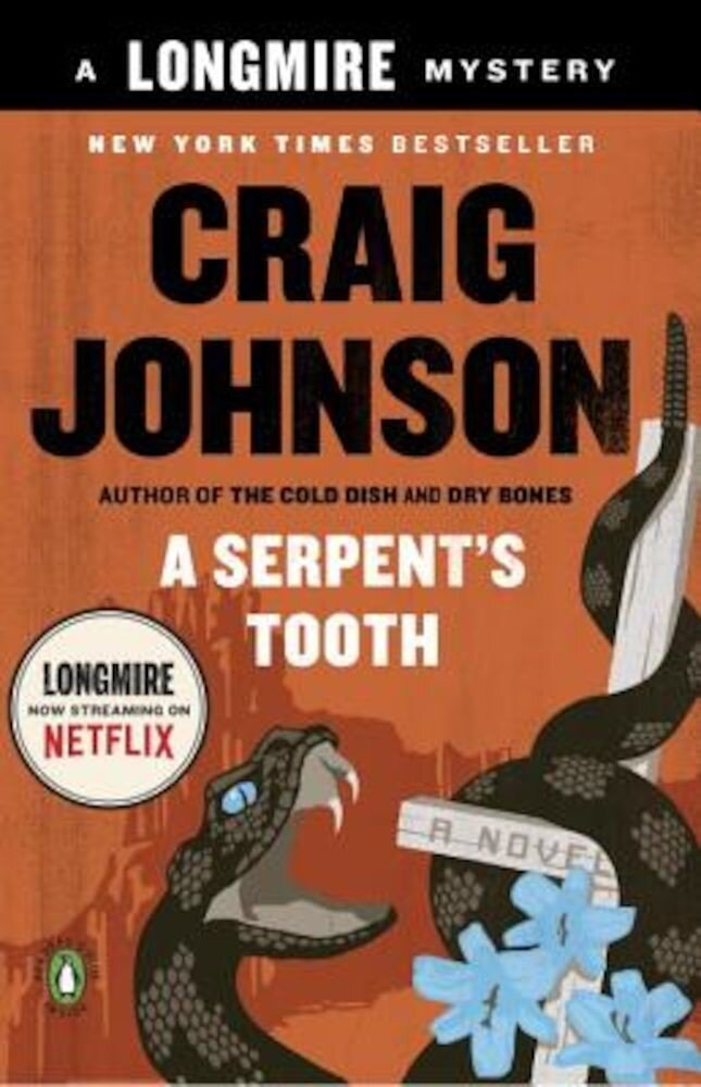 A Serpent's Tooth: A Longmire Mystery, Paperback