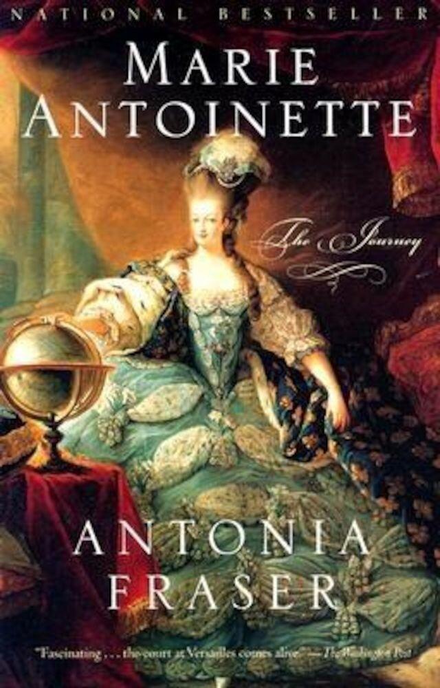 Marie Antoinette: The Journey, Paperback