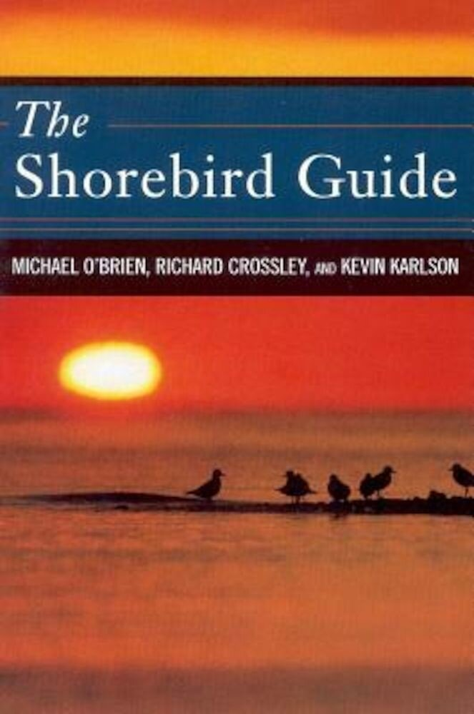 The Shorebird Guide, Hardcover