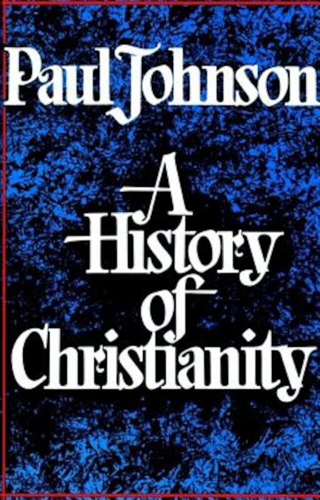 History of Christianity, Paperback