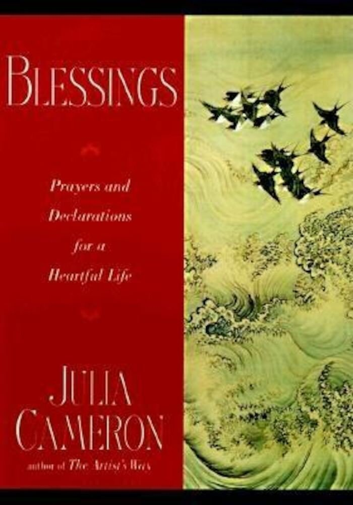 Blessings: Prayers and Declarations for a Heartful Life, Paperback