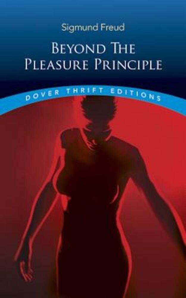 Beyond the Pleasure Principle, Paperback