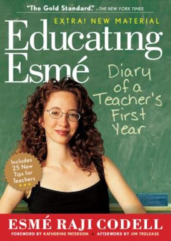 Educating Esme: Diary of a Teacher's First Year, Paperback