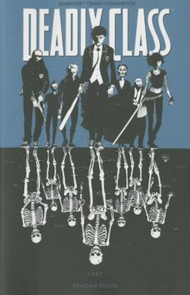 Deadly Class, Volume 1: Reagan Youth, Paperback