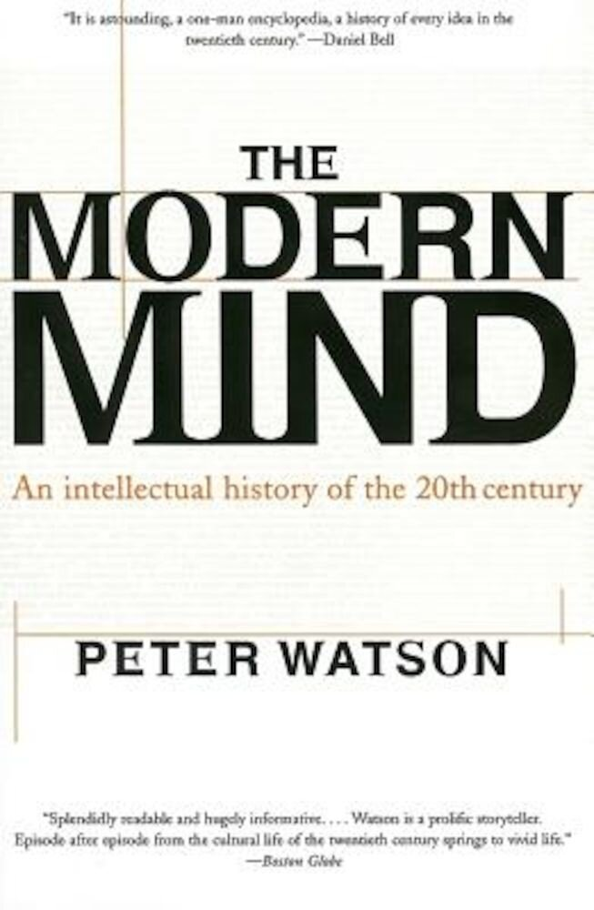 Modern Mind: An Intellectual History of the 20th Century, Paperback