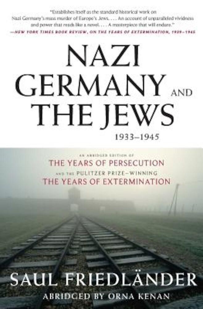 Nazi Germany and the Jews, 1933-1945, Paperback