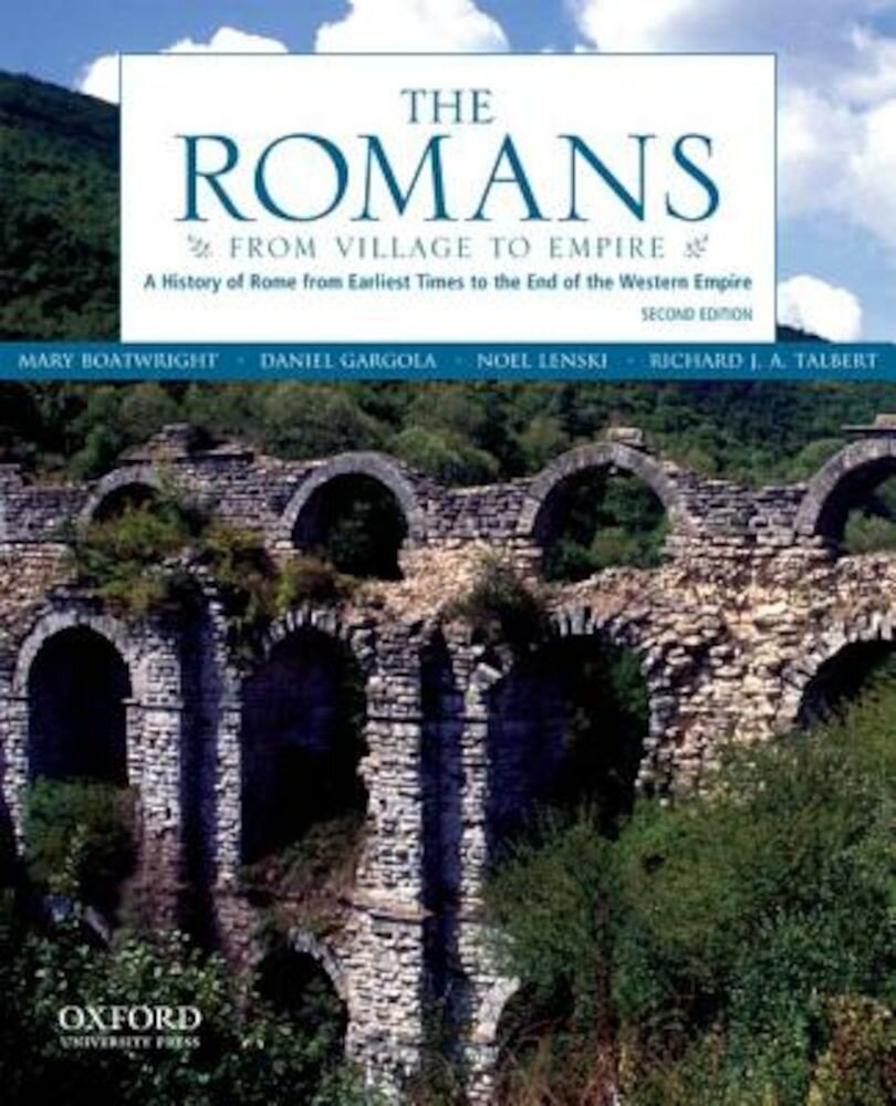 The Romans: From Village to Empire, Paperback