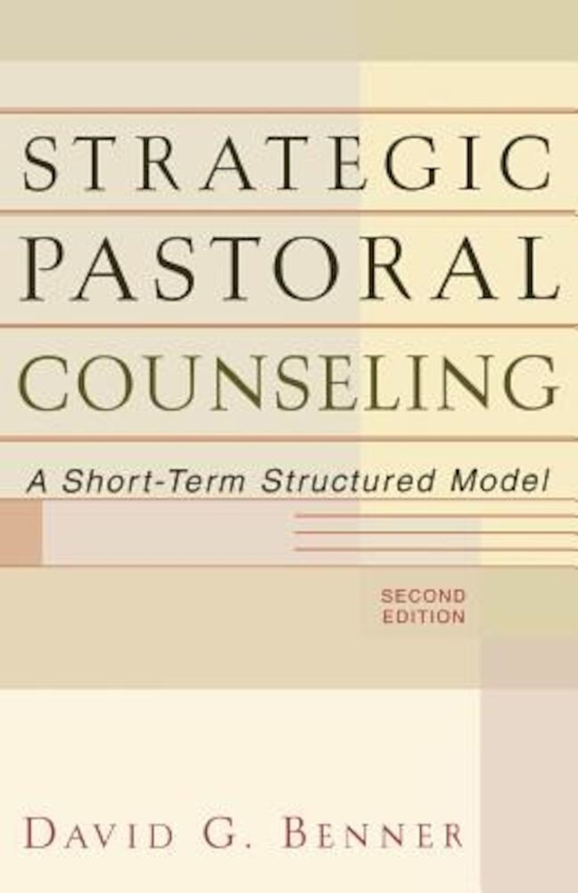 Strategic Pastoral Counseling: A Short-Term Structured Model, Paperback