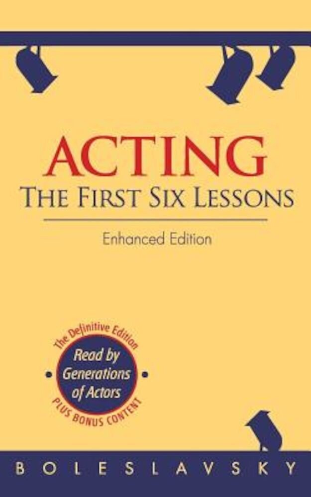 Acting: The First Six Lessons, Paperback