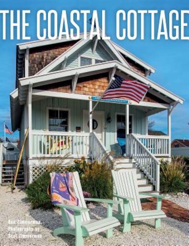 The Coastal Cottage, Hardcover