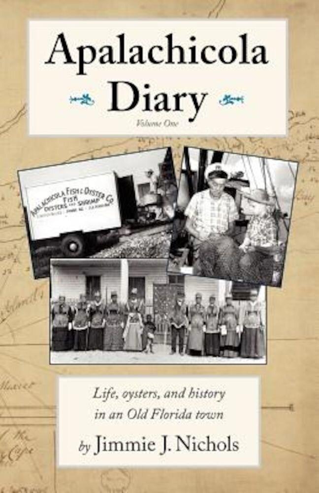 Apalachicola Diary, Paperback