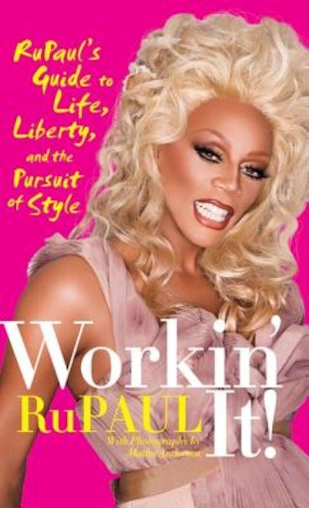 Workin' It!, Hardcover