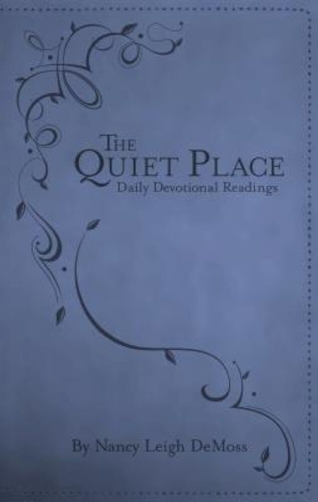 The Quiet Place: Daily Devotional Readings, Hardcover