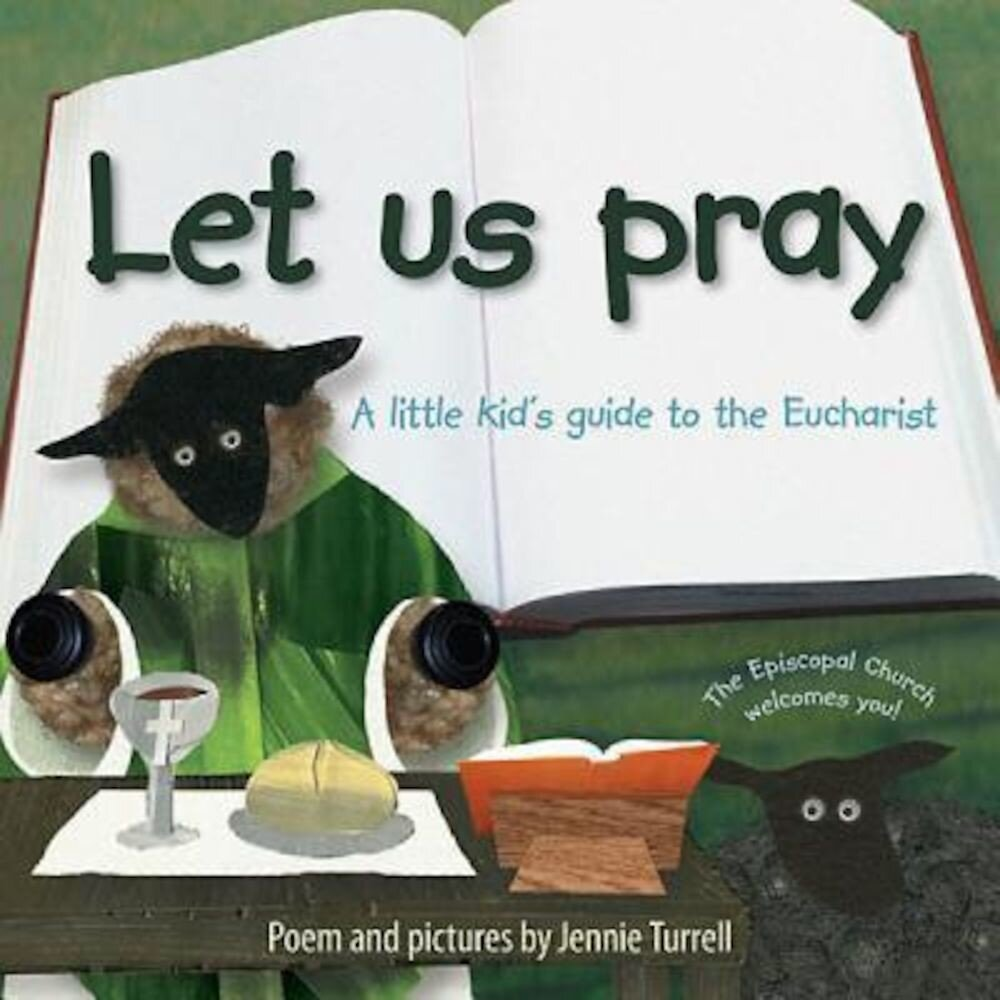 Let Us Pray: A Little Kid's Guide to the Eucharist, Paperback