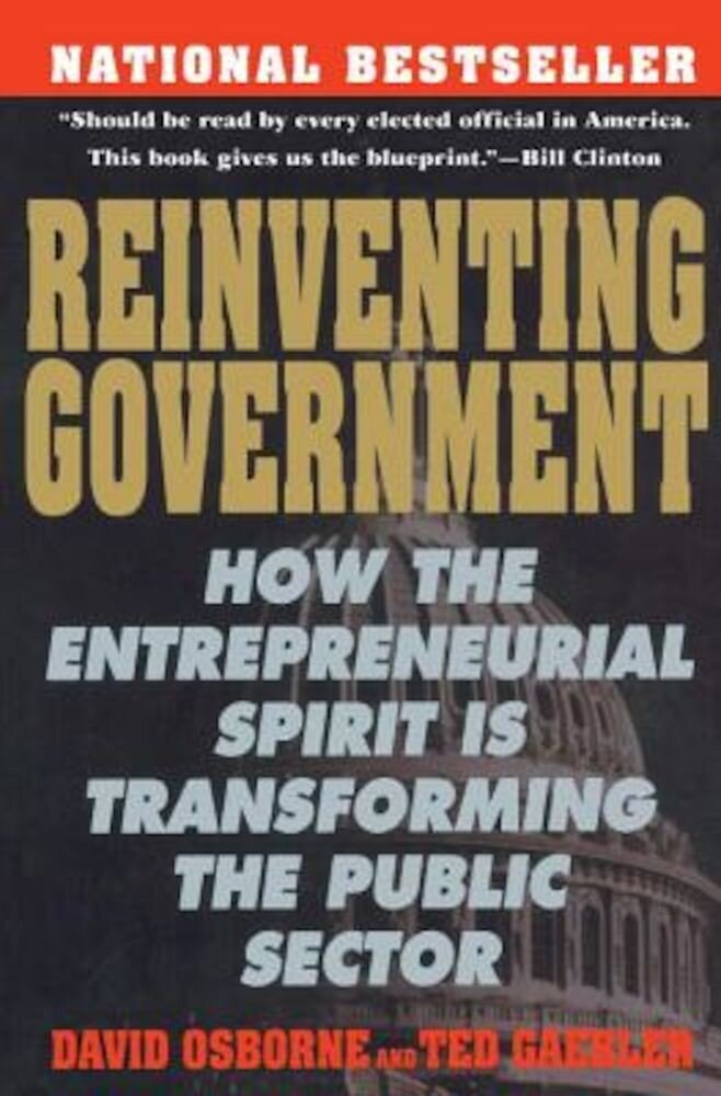 Reinventing Government: The Five Strategies for Reinventing Government, Paperback