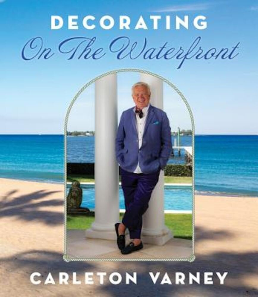 Decorating on the Waterfront, Hardcover