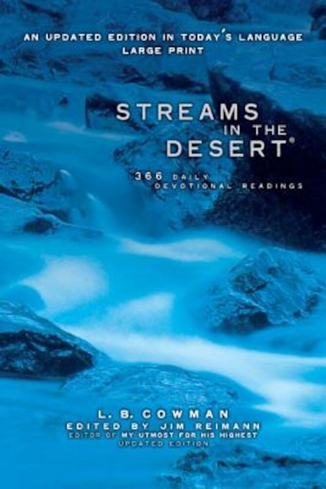 Streams in the Desert, Large Print: 366 Daily Devotional Readings, Paperback