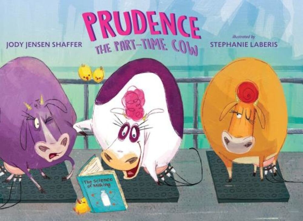 Prudence the Part-Time Cow, Hardcover
