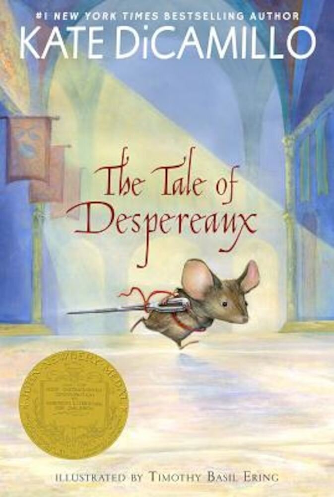 The Tale of Despereaux: Being the Story of a Mouse, a Princess, Some Soup, and a Spool of Thread, Paperback