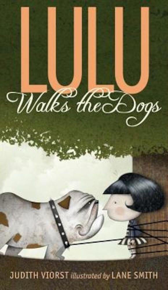 Lulu Walks the Dogs, Hardcover