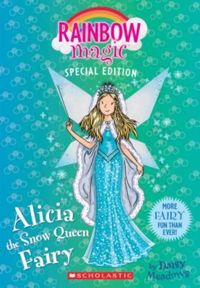 Alicia the Snow Queen Fairy, Paperback