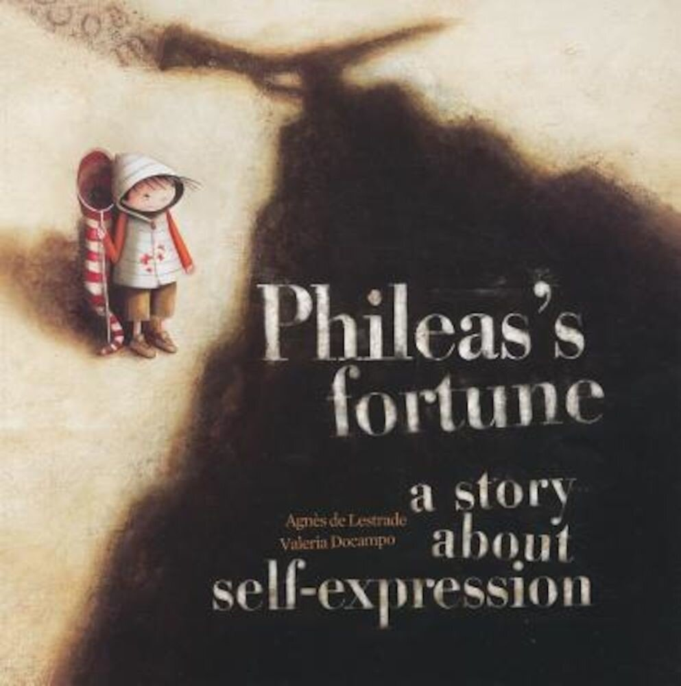 Phileas's Fortune: A Story about Self-Expression, Paperback