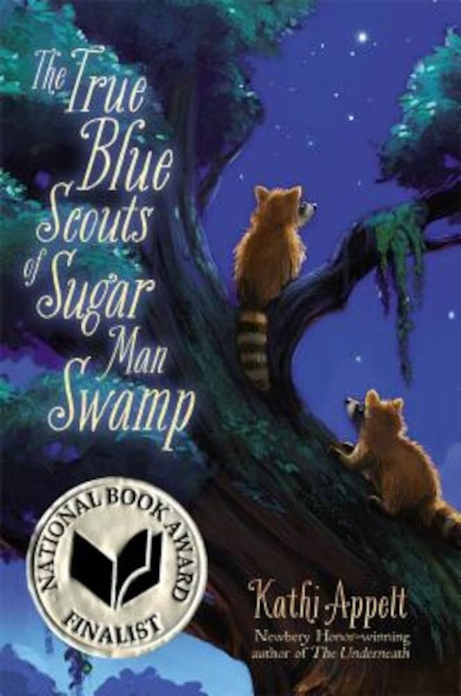 The True Blue Scouts of Sugar Man Swamp, Hardcover