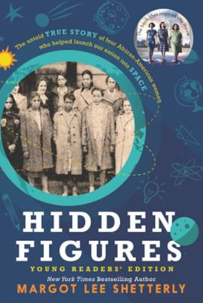 Hidden Figures Young Readers' Edition, Paperback