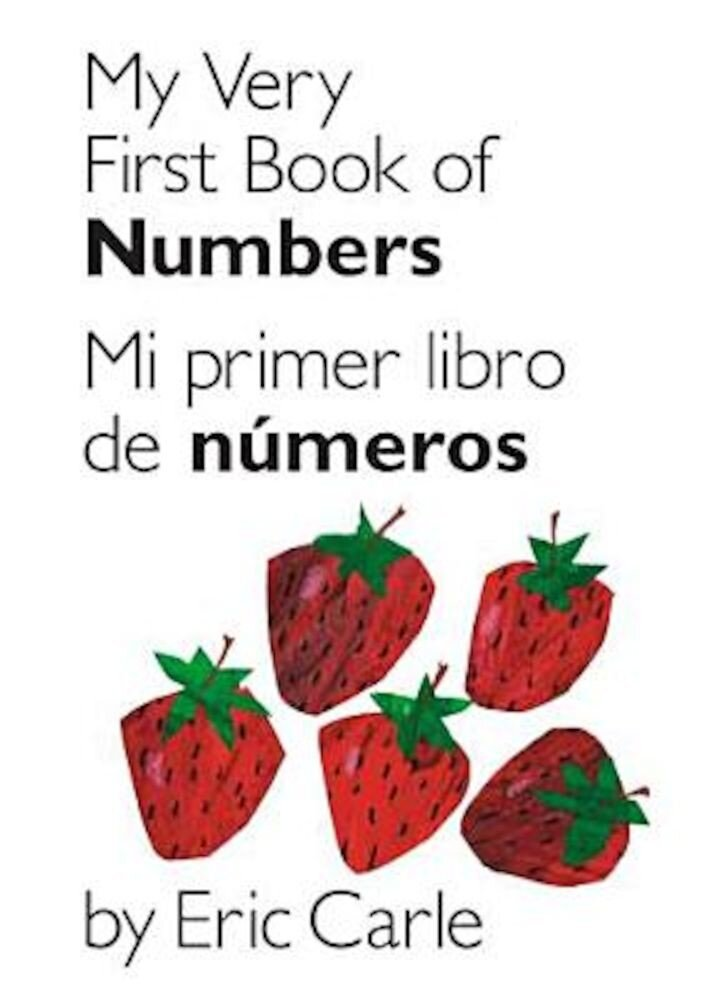 My Very First Book of Numbers/Mi Primer Libro de Numeros, Hardcover