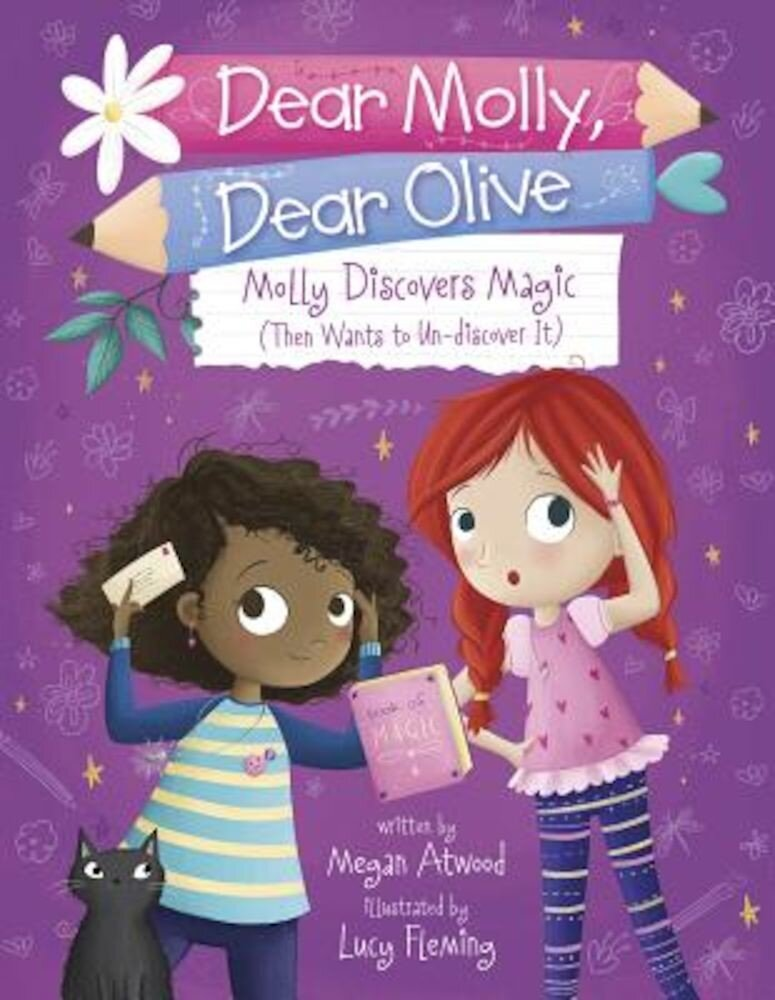 Molly Discovers Magic: Then Wants to Un-Discover It, Paperback