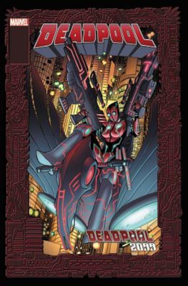 Deadpool 2099, Paperback