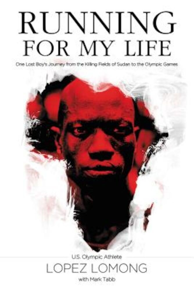 Running for My Life: One Lost Boy's Journey from the Killing Fields of Sudan to the Olympic Games, Hardcover